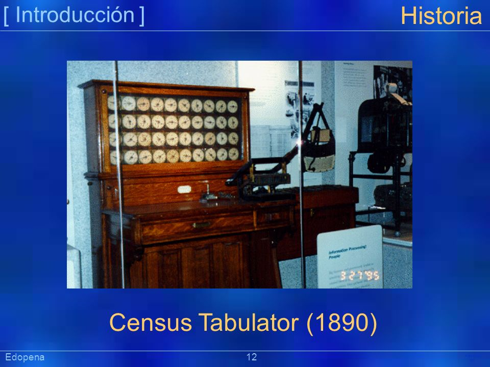 Historia Census Tabulator (1890) [ Introducción ] Edopena 12